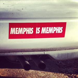 memphis is memphis