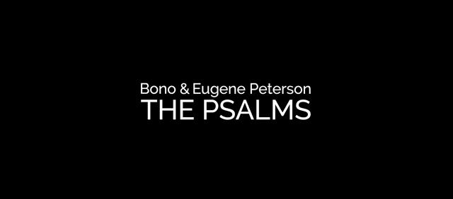 bono & eugene peterson psalms