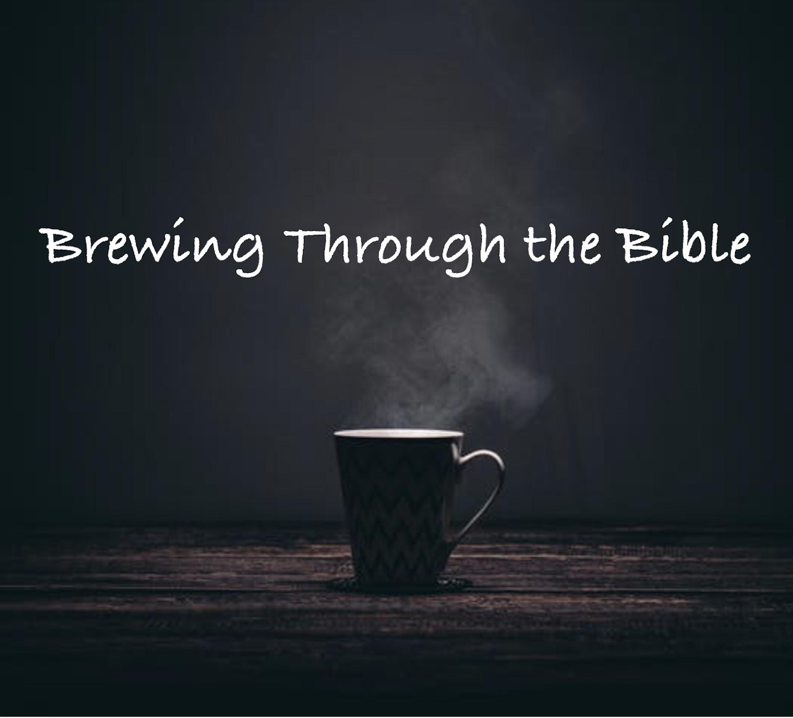 Brewing Through the Bible