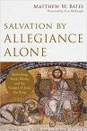 salvation by allegiance alone
