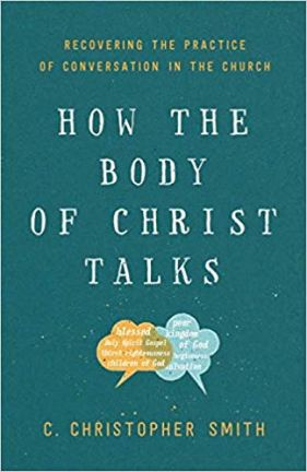 how the body of christ talks