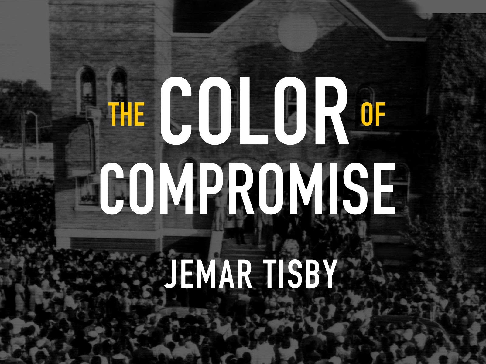 Color of Compromise